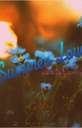 Summer Love (Greyson Chance Fan-Fiction) by EnchancerAngel_26