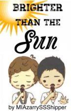 Brighter Than the Sun (Zarry Stylik Book 1) by SEVENTEENfelixx