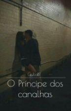 O príncipe dos canalhas by GiuliaBT