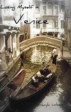 Losing Myself in Venice by Redsoxrulemysox