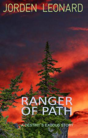 (Oldest Version) Ranger Of Path by JordenLeonard