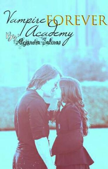 Vampire academy forever