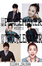 Miss Peacemaker meets Mister Troublemaker by Elijah_Zalora