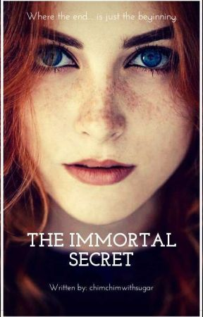 The Immortal Secret #Wattys2016 by outlandishcait