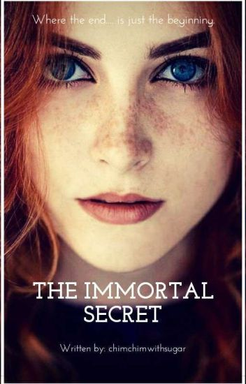 The Immortal Secret #Wattys2016