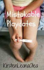 Mistakable Playdates. by KirstenLeonaOlea
