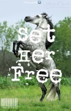 Set Her Free by tootsie902
