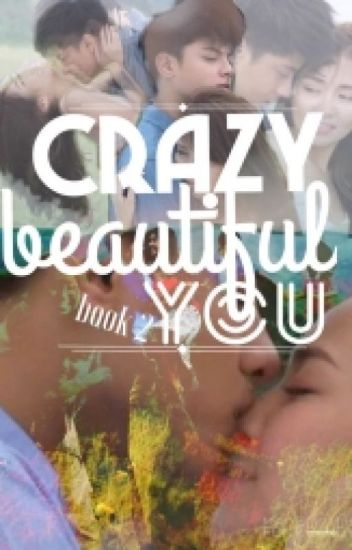 Crazy Beautiful You Book 2 (KathNiel)