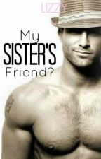 My Sister's Friend? by LittleIzzie