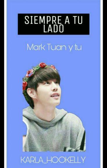 Siempre a tu lado ( Mark Tuan y Tu)