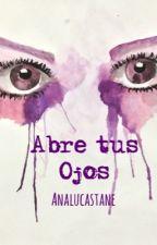 Abre tus ojos by PinkStrawberryBubble