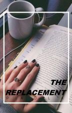 The Replacement  »→ l.h (COMING SOON) by LukePH