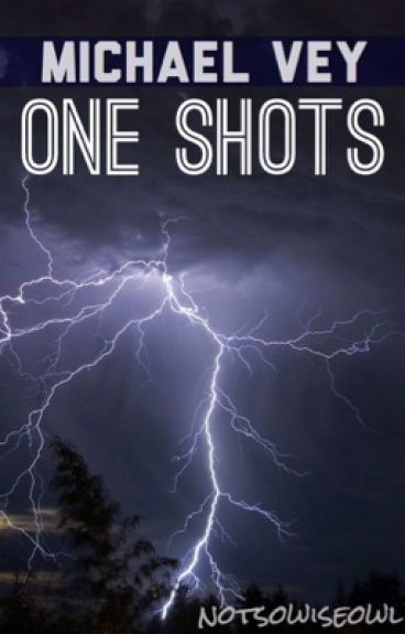 Michael Vey One Shots