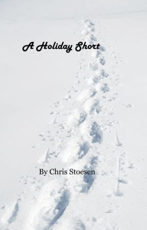 A Holiday Short by cstoesen