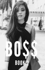 BO$$- Camren (Book 2) by insanecamren