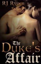 The Duke's Affair by RJRyder