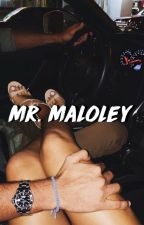 mr. maloley by underoosmj