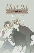 Meet the Playboys (Vmin)(#Wattys2015) ✔ by saywhatYOUWANNASAY55