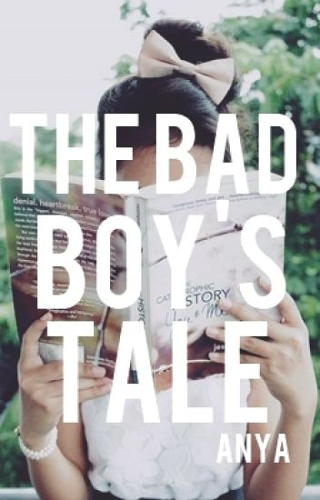 The Bad Boy's Tale