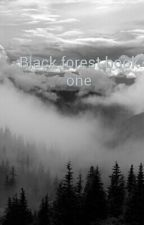 Black forest by wolfe_dominguez