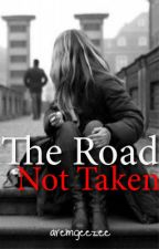 The Road Not Taken [One Shot] by raingeremillo