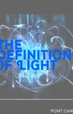 The Definition of Light by Katy160