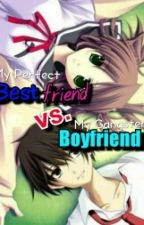 """My Perfect Bestfriend vs. My Gangster Boyfriend"" by kaempillas"