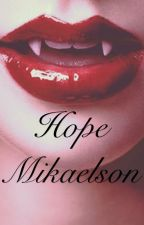 Hope Mikaelson in New Orleans (on hold) by DancingInAmerica