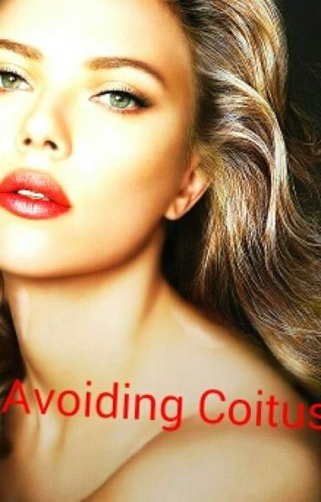 Avoiding Coitus; A Big Bang Theory fanfic