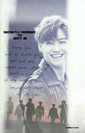 Secretly Married to GOT7 JB