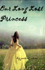 Our long lost princess by Jackie_Nina