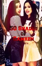 50 Shades of Camren by joanneverity