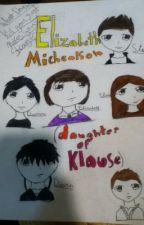 Elizabeth Michealson ( daughter of Klaus) by HaleyKramer0