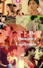 THE HUNGOVER CONFESSION by I_AdiSha