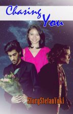 Chasing You [Zayn-Yuki] by StoryStefanYuki