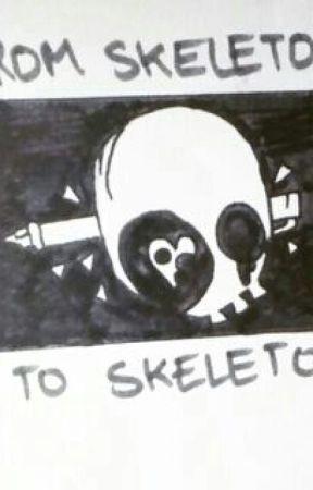 FROM SKELETON TO SKELETON by laloodamiki