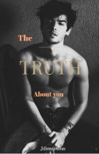 The Truth about you by jdimartino