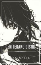 CeriteraKu Disini {C} by AqisyinCharm_