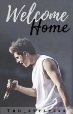 Welcome Home  | Complete by 1DFanFic_iran