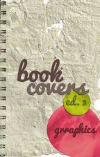 book covers II ed. 3 [CLOSED] by grraphics