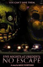 Five Nights at Freddy's: No Escape by Smosh_Migz