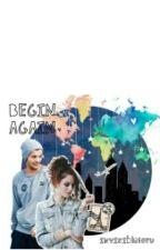 Begin Again (sequel di I hate) by invisibleforu