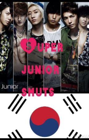 Super Junior Smuts - Heechul (smut) - Wattpad