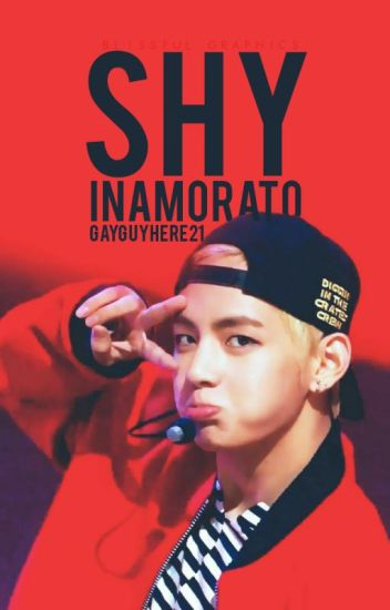 Shy Inamorato (boyxboy) (Under Major Editing)