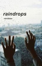 raindrops by rainfalse