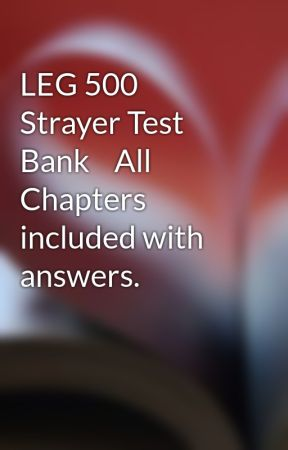 leg 500 final 1 Previous post leg 500 week 11 discussion questions – strayer university new next post mgt 510 midterm and final exam – strayer university new.