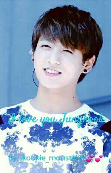 I love you Jungkook (BTS Fanfiction)