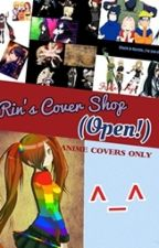 Rin's Cover Shop(HIATUS!) by FallenNiji