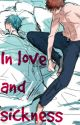 In love and sickness (KagaKuro fanfic) by salty_watermelon
