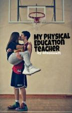 The Physical Education Teacher by wonderfulgi